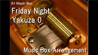 friday-nightyakuza-0-music-box.jpg