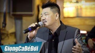 Lẻ Bóng - Tài Nguyễn   GIỌNG CA ĐỂ ĐỜI