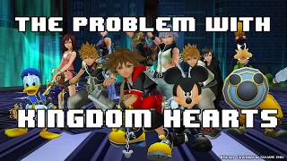 The Problem With Kingdom Hearts