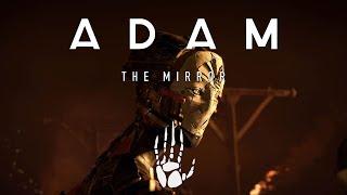 ADAM: Episode 2
