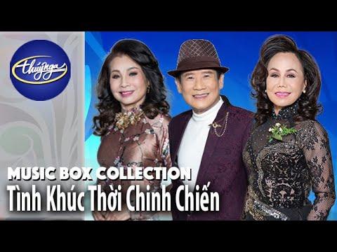 Music Box Collection | Tuyển Chọn Tình Khúc Thời Chinh Chiến