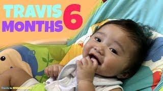 TRAVIS at 6 MONTHS