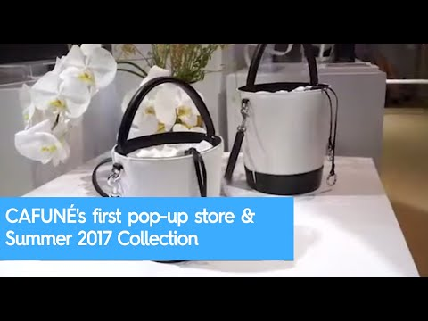 CAFUNÉ's first pop-up store & Summer 2017 Collection