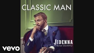 Jidenna - Classic Man (Audio) ft. Roman GianArthur