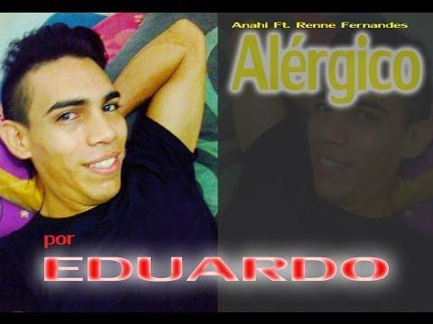 Baixar Alérgico (Anahi Ft. Renne Fernandes) - Eduardo Tomaz (cover)