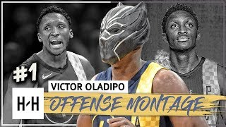 Victor Oladipo MIP Montage, Full Offense Highlights 2017-2018 (Part 1) - WAKANDA FOREVER!