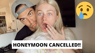 Honeymoon Cancelled!! *Wedding Plan Chat*