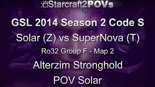 SC2 HotS - GSL 2014 S2 Code S - Solar vs SuperNova - Ro32 Group F - Map 2 - Alterzim - Solar