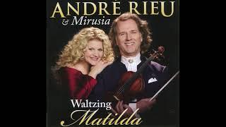"Andre Rieu & JSO  - ""Thorn Birds: Theme""  - ""Waltzing Matilda"""
