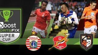 LIVE STREAMING PERSIJA JAKARTA vs KELANTAN FA - SUPER CUP 2018