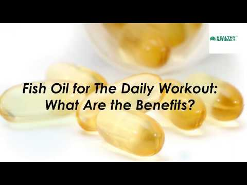 Importance of Fish Oil For Daily WorkOut | Healthy Naturals