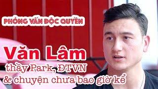 Văn Lâm nói về HLV Park Hang Seo, đội tuyển Viêt Nam & thời khổ cực nhất