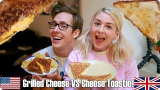 Grilled Cheese VS Cheese Toastie | British VS American