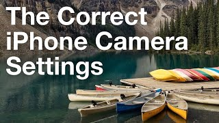 The Best Camera Settings For Incredible iPhone Photos