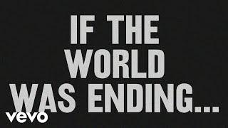 JP Saxe - If The World Was Ending (Lyric Video) ft. Julia Michaels