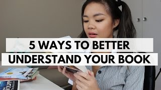 5 EFFECTIVE WAYS to understand your book better!