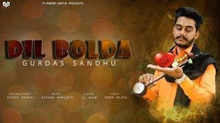 Dil Bolda – Gurdas Sandhu