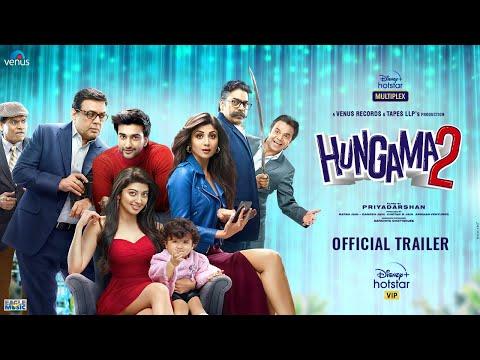Official trailer: Hungama 2 ft. Shilpa Shetty, Pranitha Subhash, Paresh Rawal
