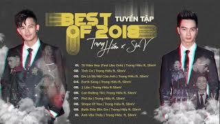 Best of 2018 | Trọng Hiếu ft. SlimV