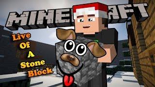 CUỘC SỐNG CỦA MỘT CỤC ĐÁ - Minecraft Life Of A Stone Block
