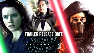 Star Wars Episode 9 Trailer Release Date Revealed! (Star Wars News)