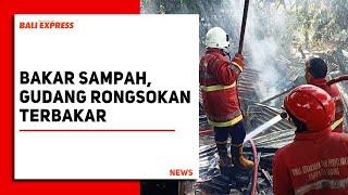 Bakar Sampah, Gudang Rongsokan di Mambal Terbakar