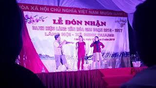 Kịch đón làng văn hóa thôn Nội, xã Minh Quang phần 2