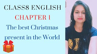 Class 8th The best christmas present in the world chapter 1 honeydew