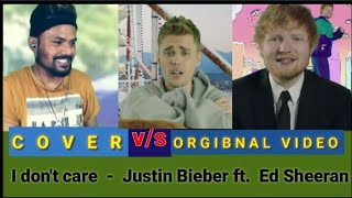 Ed Sheeran & Justin Bieber - I DON'T CARE . cover by PAHADI KUMAR BOY