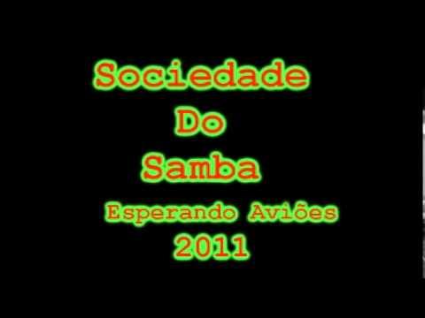 Baixar Sociedade do Samba - Esperando Aviões [ 2011 ]