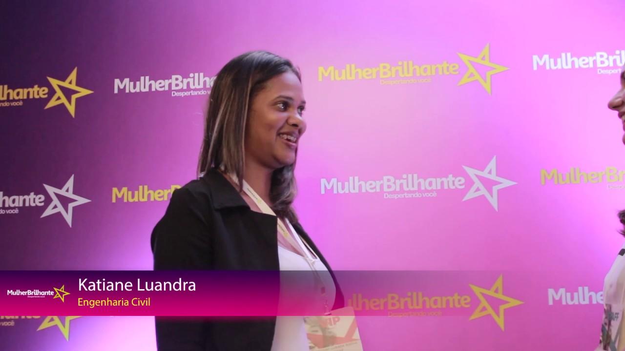 Depoimento Katiane Luandra - Engenheira Civila sobre a Mulher Brilhante