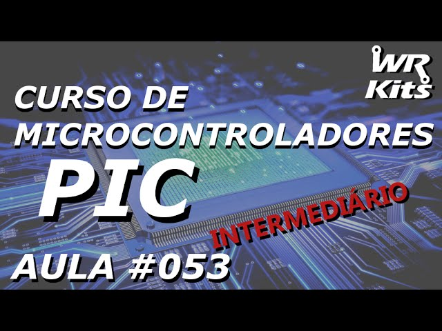 INCREMENTO DO TIMER0 COM EVENTO EXTERNO | Curso de PIC #053