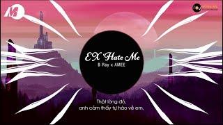 Ex's Hate Me - Bray x Masew ft Amee | MV Lyrics