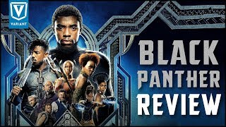 Black Panther Spoiler-Free Movie Review!
