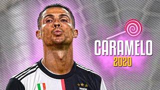 Cristiano Ronaldo ● Caramelo - Ozuna ᴴᴰ