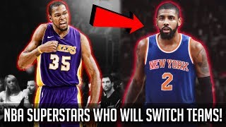 7 NBA SUPERSTARS Who Will Change Teams Next Year!