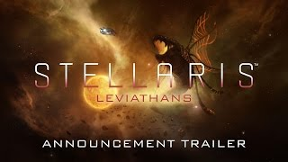 Stellaris - Leviathans Story Pack Announcement Trailer