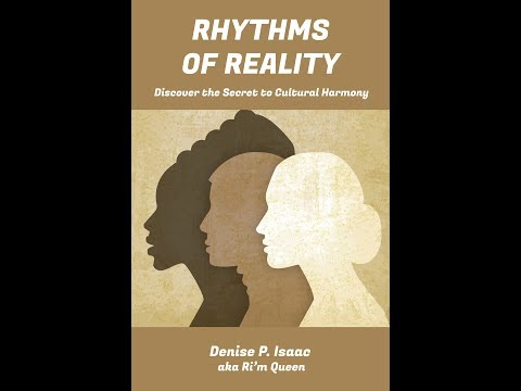 New Bestseller: Rhythms of Reality by Denise P. IsaacVideo