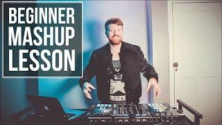 BEGINNER DJ MASHUP LESSON