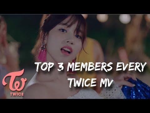 My Top 3 Members Every Twice MV [UPDATED]