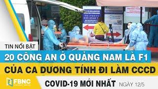Tin tức Covid-19 mới nhất hôm nay 12/5 | Dich Virus Corona Việt Nam hôm nay | FBNC