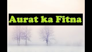 Aurtoon Ka Fitna