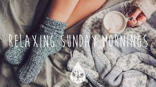 Relaxing Sunday Mornings ☕ - An Indie/Folk/Pop Playlist | Vol. 4