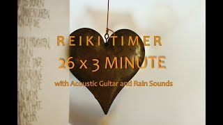 Reiki Timer 3 Minutes with Guitar Music and Relaxing Rain on a Tin Roof