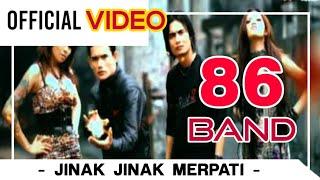 86 Band - Jinak Jinak Merpati ( Official Video )