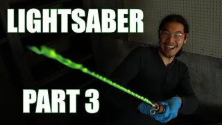 How to Make a Real Burning Lightsaber: Part 3