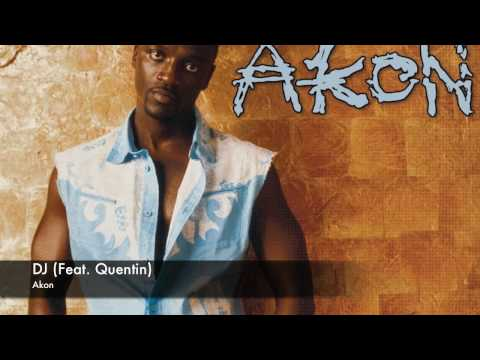 Akon Feat. Quentin - DJ (Prod by RedOne)