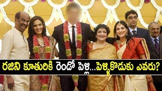 Rajinikanth's Daughter Soundarya Set to Get Married Again!..