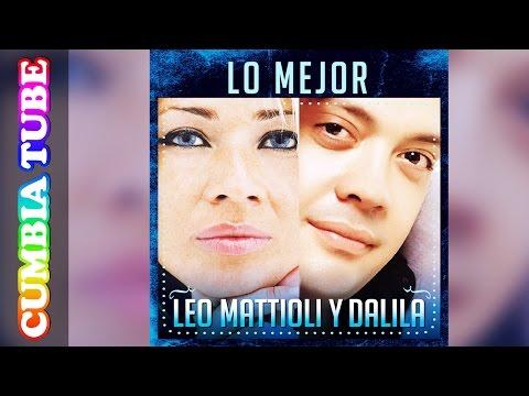 El León Y La Diosa - Leo Mattioli Y Dalila | Enganchado