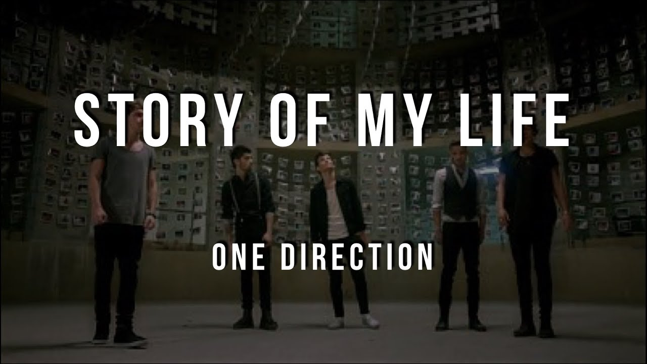 One Direction - Story of My Life (Lyrics) - YouTube